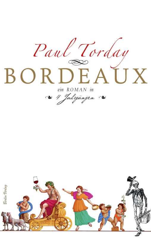 Paul Torday: Bordeaux